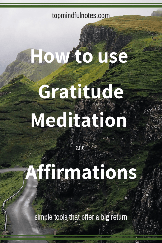 How to use Gratitude Meditation and Affirmations to Boost Your Spirit.