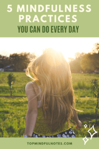 5 Mindfulness Practices You Can Do Every Day PIN.png
